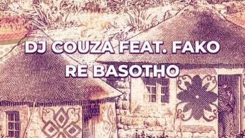 DJ Couza & Fako - Re Basotho (Radio Edit)