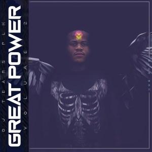 DJ Tears PLK - Great Power Vol 2 (Album)