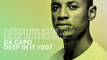 Da Capo - Deep In It 007 (Deep In The City)