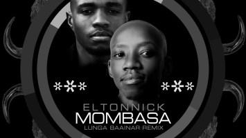 Eltonnick - Mombasa (Lunga Baainar Remix)