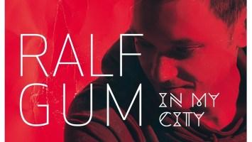 Ralf GUM - In My City (Album 2014)