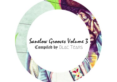 Sanelow Grooves, Vol. 3 (Compiled by Blac Tears)