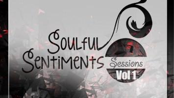 Sipho Ngubane - Soulful Sentiments Sessions, Vol. 1