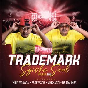 Trademark - Sgisha Soul Vol 2 (Album)