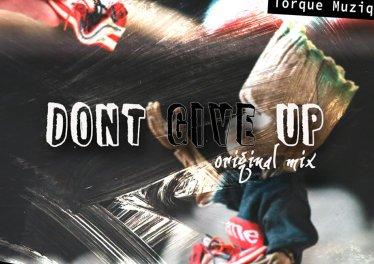 Volts SA & TorQue MuziQ - Dont Give up (Original Mix)