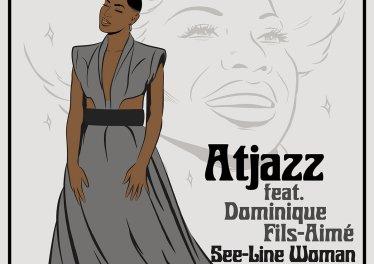 Atjazz, Dominique Fils-Aimé - See-Line Woman (Karizma Remixes)