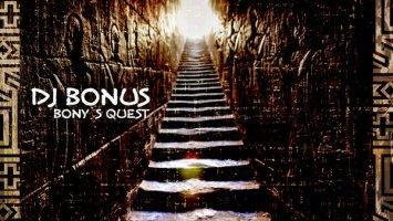 DJ Bonus - Bony's Quest (Original Mix)