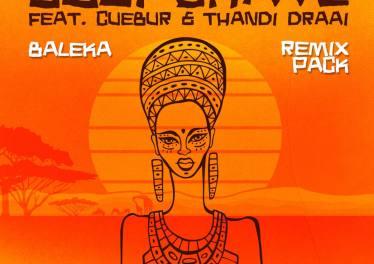 Josi Chave, Cuebur & Thandi Draai - Baleka (Remix Pack)