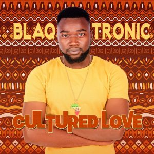 Blaq Tronic - Cultured Love EP
