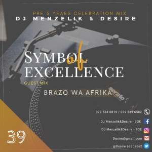 Brazo Wa Afrika - SOE Mix 39 (Symbol Of Excellence Guest Mix)