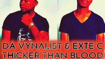 Da Vynalist & Exte C - Thicker Than Blood