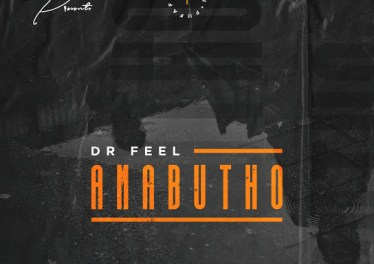 Dr Feel - Amabutho (Original Mix)