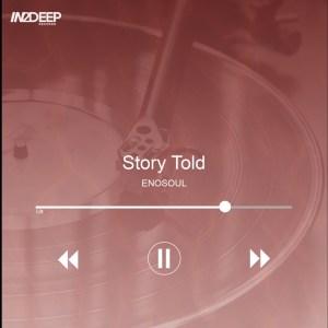 EnoSoul - Story Told