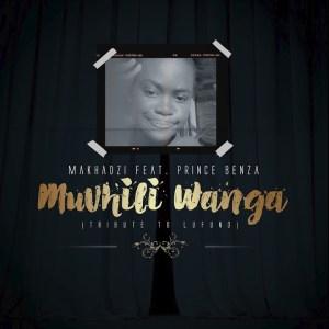 Makhadzi ft. Prince Benza - Muvhili Wanga (Tribute To Lufuno)