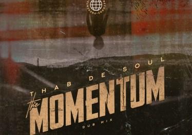 Thab De Soul - The Momentum (Dub Mix)