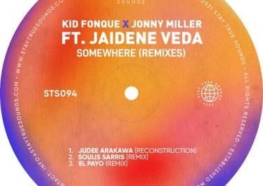 Kid Fonque & Jonny Miller - Somewhere (Remixes) (feat. Jaidene Veda)
