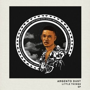 Argento Dust - Little Things EP
