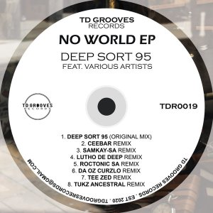 Deep Sort 95 - No World (Remixes)
