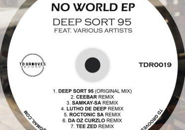 Deep Sort 95 - No World (Remixes)