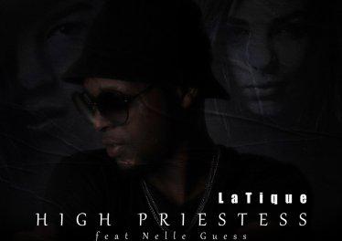 Latique - High Priestess (feat. Nelle Guess)