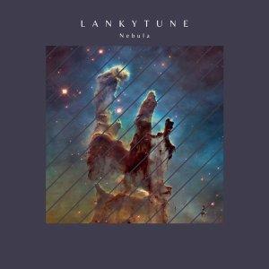 Lankytune - Nebula (Original Mix)