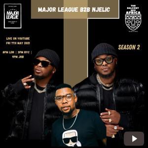 Major League & Njelic - Amapiano Live Balcony Mix B2B