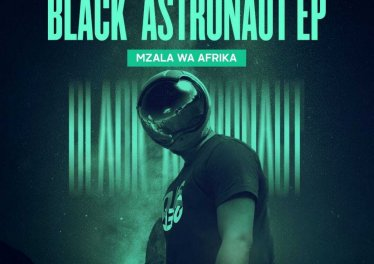 Mzala Wa Afrika - Black Astronaut EP
