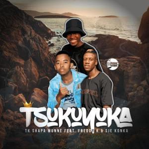 TK Shapa Munne - Tsukuyuka (feat. Freddy K & Sje Konka)