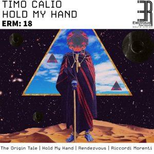 Timo Calio - Hold My Hand EP