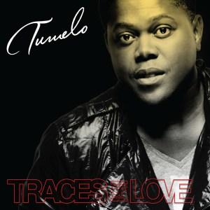 Tumelo - Traces Of Love (Album 2014)