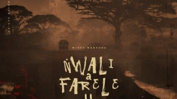 Witty Manyuha - Nwali a Farele, Pt. 02
