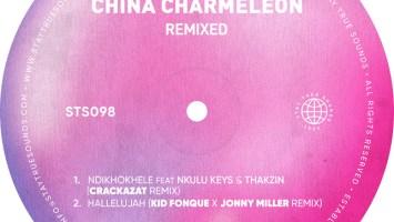 China Charmeleon - Ndikhokhele (Crackazat Remix) (feat. Nkulu Keys & Thakzin)