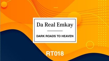 Da Real Emkay - Dark Roads to Heaven EP