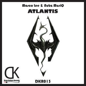 Mosco Lee & Nubz MusiQ - Atlantis (Original Mix)
