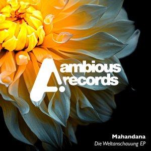 Mahandana - Die Weltanschauung EP