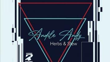 AndileAndy - Herbs & Stew EP