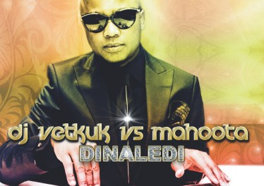 DJ Vetkuk vs Mahoota - Dinaledi (Album 2012)