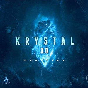Hunadeep - Krystal 3.0 EP