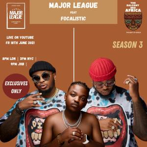 Major League Djz & Focalistic - Amapiano Live Balcony Mix B2B