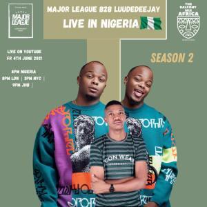 Major League Djz & LuuDaDeejay - Amapiano Live Balcony Mix B2B