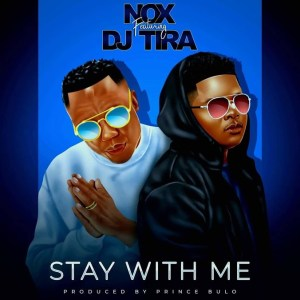 Nox - Stay With Me (feat. DJ Tira)