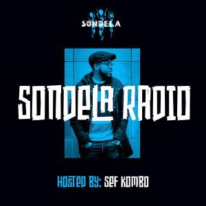 Sef Kombo - Sondela Radio Mix 005