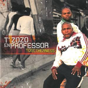 T'Zozo & Professor - Togetherness (Album 2007)