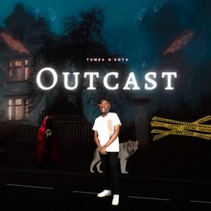 Tumza D'Kota - Outcast (Album)