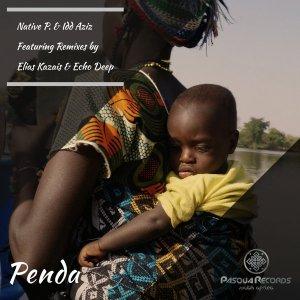 Native P. & Idd Aziz - Penda (Incl. Remixes)