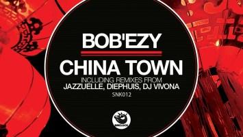 Bob'ezy - China Town (Jazzuelle Darker Remix) (2010)