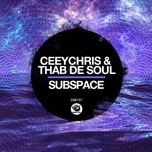 CeeyChris & Thab De Soul - Subspace