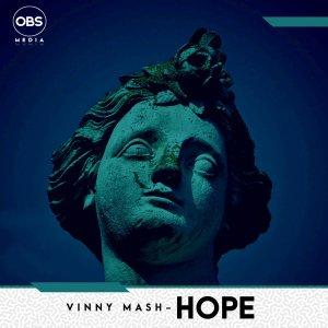 Vinny Mash - Hope (Original Mix)