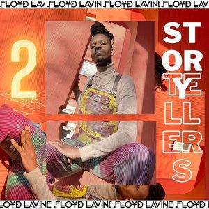 Floyd Lavine - Story Tellers, Pt. 2