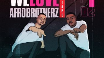 Afro Brotherz - We Love Afro Brotherz (Episode 2)